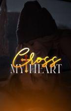 Cross My Heart #Wattys2019 by XLonelyLightsWritesX