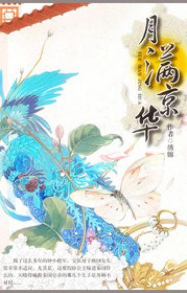 Nguyệt mãn Kinh Hoa - Tú Cẩm (CĐ)