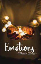 Emotions ✅ by TehreemTanveer