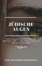 Jüdische Augen by hoffendeTraeumerin