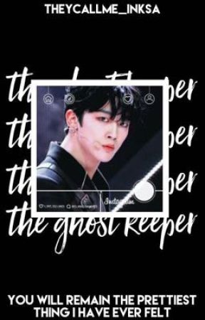 The ghost keeper |Produce x 101 fiction| by theycallme_inksa