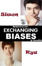 Unexpected Love Presents...EXCHANGING BIASES by hannahbax