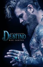 """DESTINO """" SPIN OFF   DO LIVRO EM SEUS BRAÇOS"""" by Bibianesantos"""