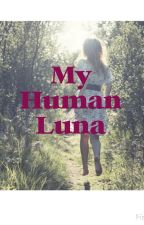My Human Luna by matchmee