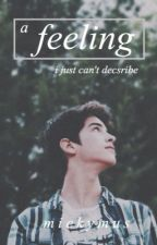 Feeling by mickymus