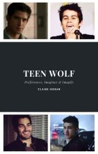 Préférences, Imagines & Imagifs Teen Wolf 🐺 by SpencerPLLJason
