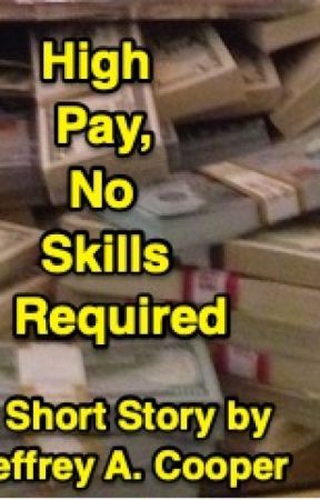 High Pay, No Skills Required by JeffreyACooper