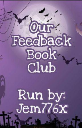 Our Feedback Book Club by Jem776x