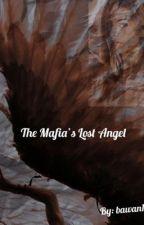 The Mafia's Lost Angel by bawan12