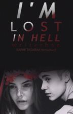 I'm Lost In Hell (Justin Bieber Fan Fiction ) by writerbae