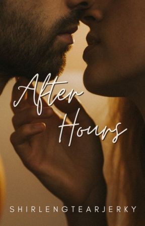 After Hours by shirlengtearjerky