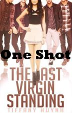 The Last Virgin Standing- One shot by 1998izzy
