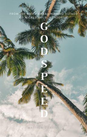 Godspeed by MatthewD_Writes