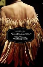 "Warren Worthington III x Reader ""Dance, Dance."" (Fem! Reader.) by ccshenangi"
