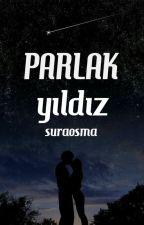 PARLAK YILDIZ (ASKIYA ALINDI) by suraosma