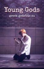 Young Gods | BTS FF by myrmyn_12