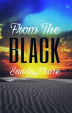 From The Black Sandy Shore by deedy048