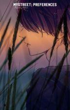 𝕄𝕪𝕤𝕥𝕣𝕖𝕖𝕥; ℙ𝕣𝕖𝕗𝕖𝕣𝕖𝕟𝕔𝕖𝕤 by _ReadingAddict