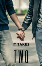 It Takes Two by overlordpotatoe