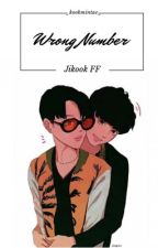 Wrong number [Jikook] [Book 1] by _kookmintae_