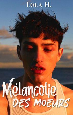 Mélancolie des mœurs by melancholisme
