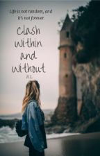 Clash Within and Without by RLia2244yousawme