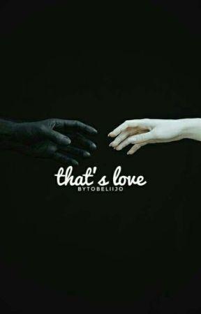 That's Love by tobeliijo
