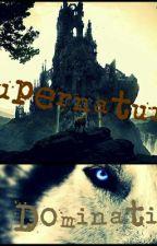Supernatural domination by nikkiheather01