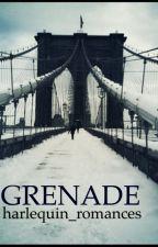 Grenade by harlequin_romances
