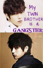 My Twin Brother is a Gangster by shinleeshin07