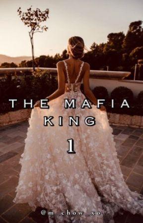 The Mafia King 1 by M_Chow_xo