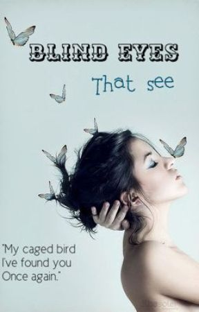 Blind Eyes That See Chapter 1 Wattpad