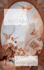 unbearable//reddie by bandeetoe