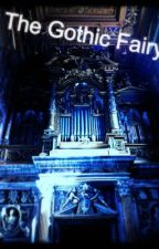 The Gothic Fairy (DISCONTINUED) by RosaPeach