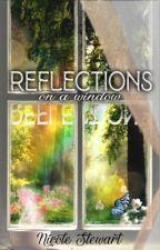 Reflections on a Window by GoldenPen_