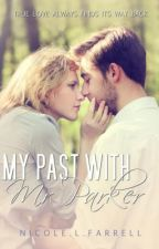 My Past With Mr.Parker.[SAMPLE: Now Available  on Amazon] ✓ by XxMiss_SummerxX