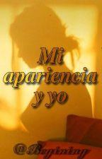 Mi Apariencia y Yo by Gen_Marvi