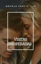 Visitas Inesperadas (Adaptada) by JaviHerrera6