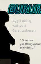 GURUR by CerenTaskesen1