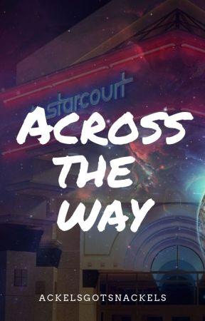 Across The Way--Steve Harrington by Ackelsgotsnackels
