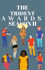 The Trident Awards II by TheTridents