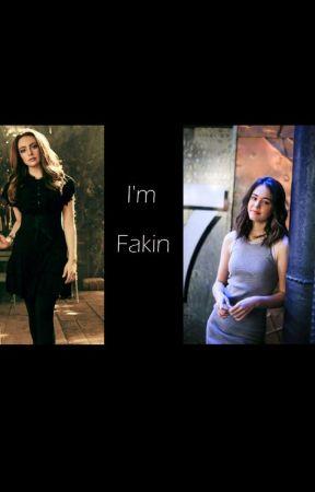 I'm Fakin by lovewinx
