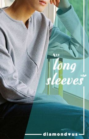 Long Sleeves || MEANIE [COMPLETED] by diamondous