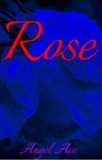 Rose (BWWM)  by Angel_Ace999