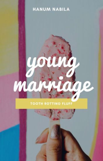 Young Marriage [UNPUBLISH]