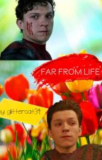 Far From Life (Peter Parker Whump) by Glittercat34