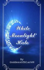 ||White Moonlight Halo|| by GoddessOfBlack89