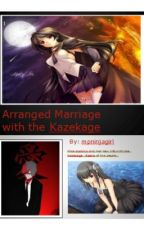 Arranged marriage with the Kazekage (Gaara Love Story) by mpninjagirl