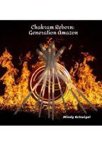 Chakram Reborn: Generation Amazon by MindySchwigel