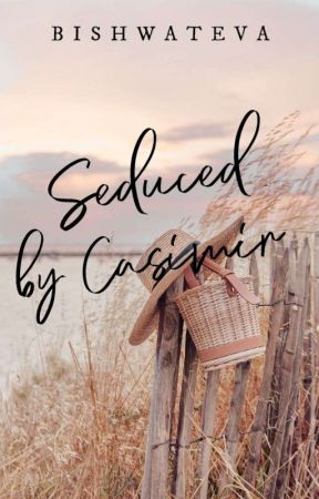 Seduced by Casimir [Isla Paraiso #1] by bishwateva